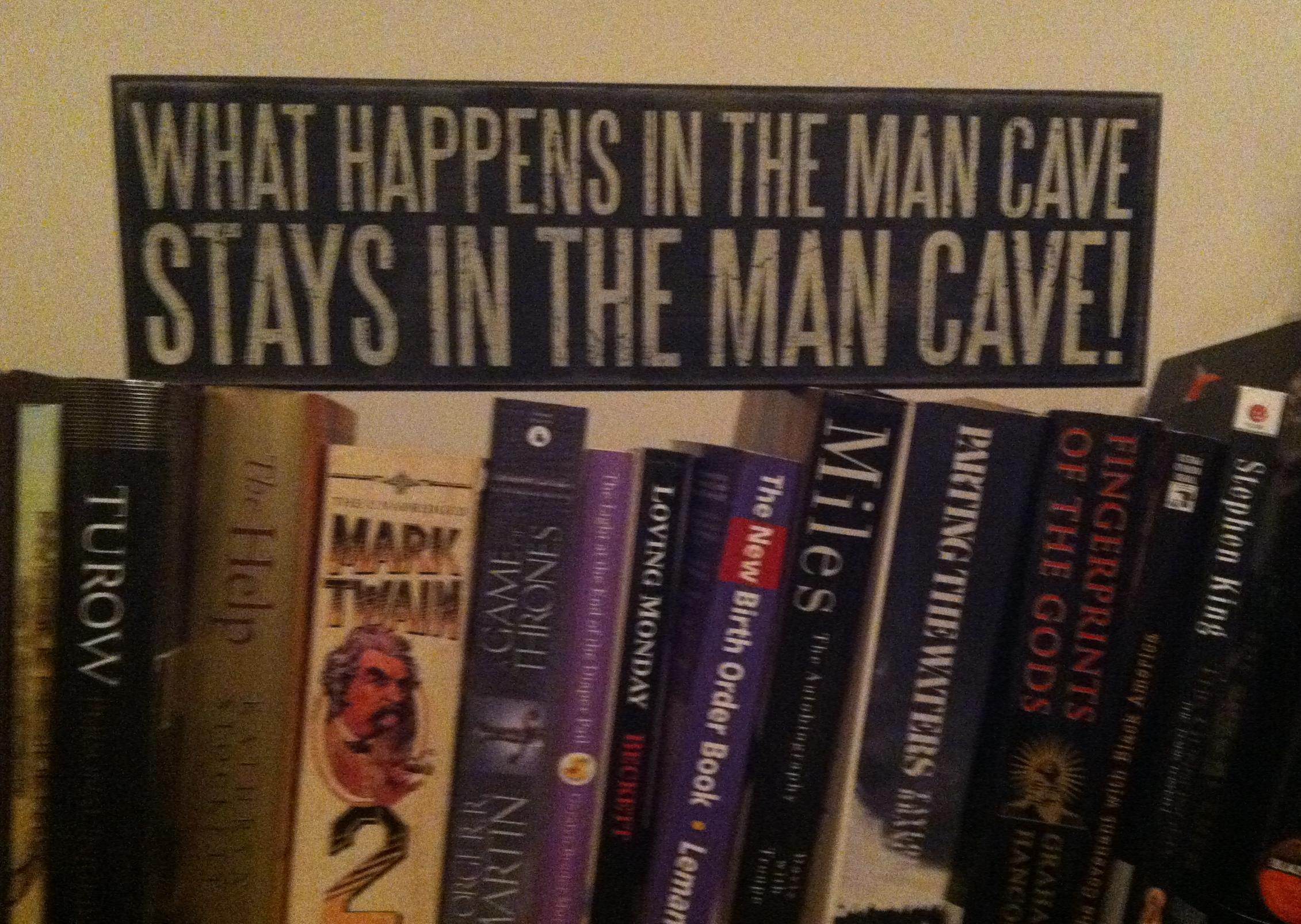 A Manumental Man Cave Manifesto