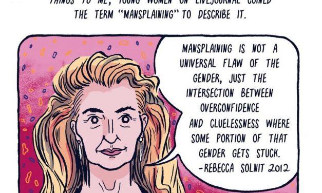 Make A Note: Mansplaining Isn't Manly
